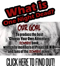 What is One Night Dead?